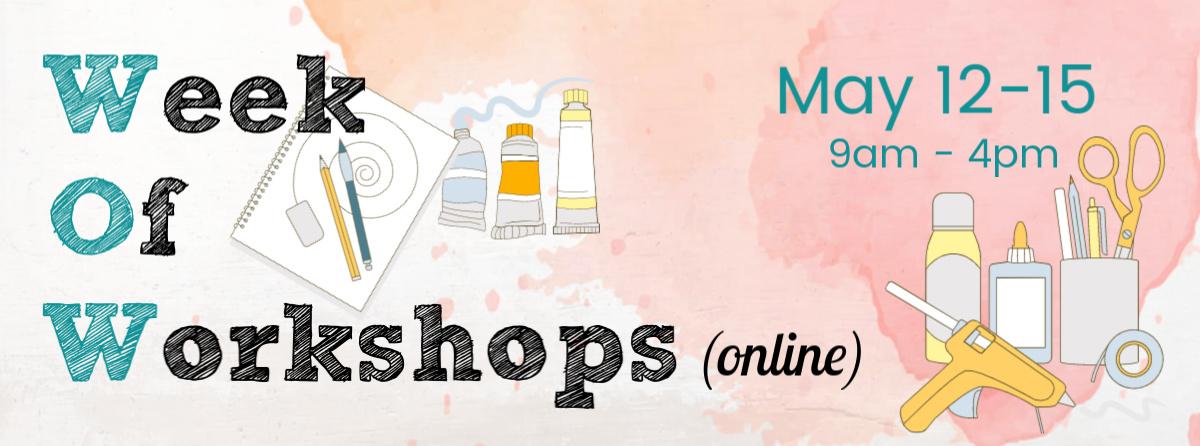 Week of Workshops Online